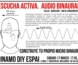 Escucha Activa. Audio Binaural. Taller – Workshop