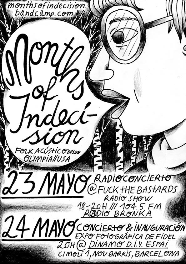 Months of Indecision en Nou Barris