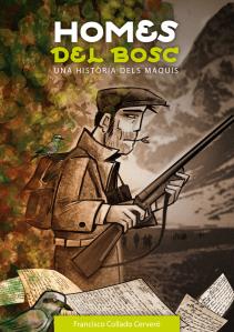 """Presentación del Libro """" Homes del Bosc:Una història dels maquis""""."""
